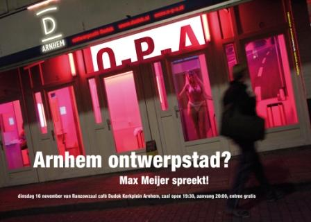 Arnhem ontwerpstad?, Igor Teeuwen voor Ontwerpcafe nov. 2004.